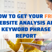How to Get Your FREE Website Analysis and Keyword Phrase Report