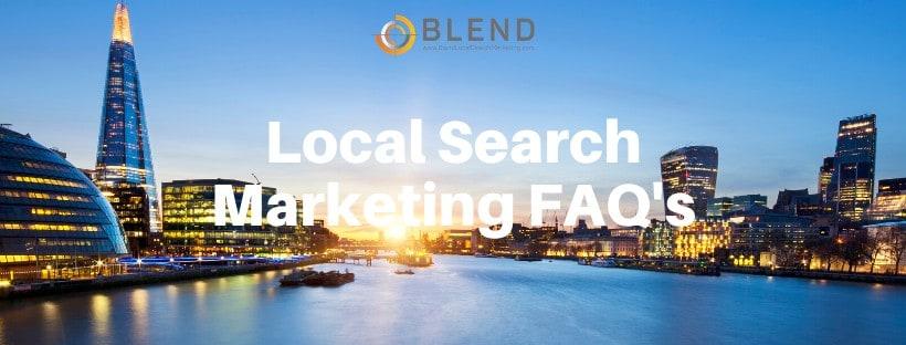 Local Search Marketing FAQ