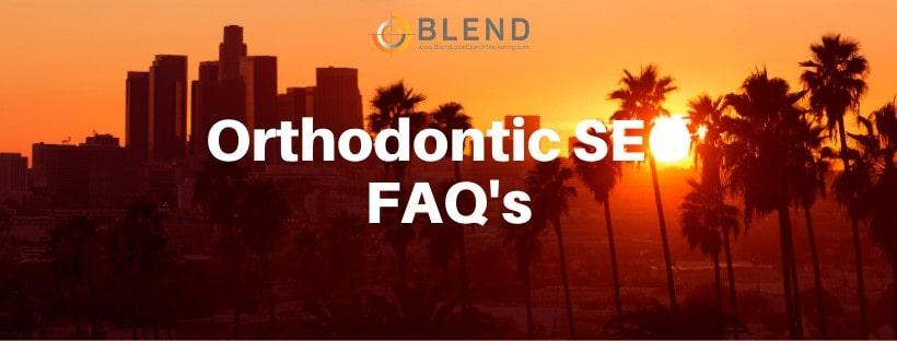 Orthodontic SEO FAQ